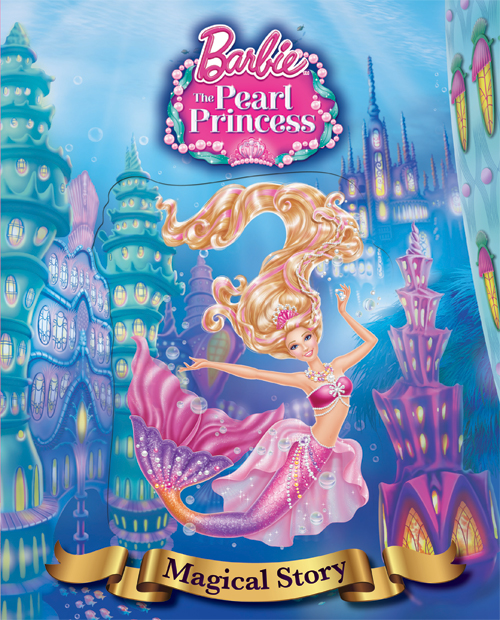 Barbie The Pearl Princess Magical Story
